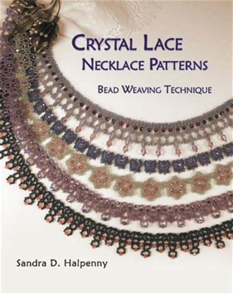crystal lace necklace patterns bead weaving technique