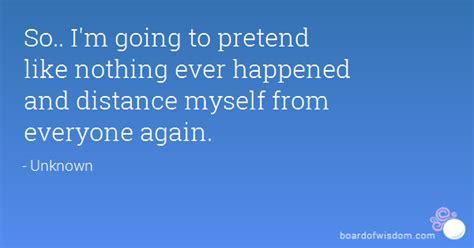 im   pretend    happened