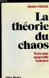 Livre La Théorie du chaos, vers une nouvelle science, James Gleick, Albin Michel, Bibliothèque