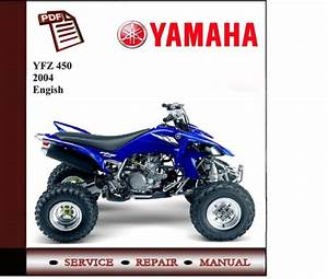 Yamaha Yfz450 2004 Workshop Service Manual