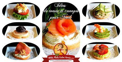 aperitif de noel canap駸 idées de toasts et canapés pour noël petits plats entre amis