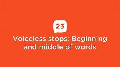 Stops Voiceless Middle Words
