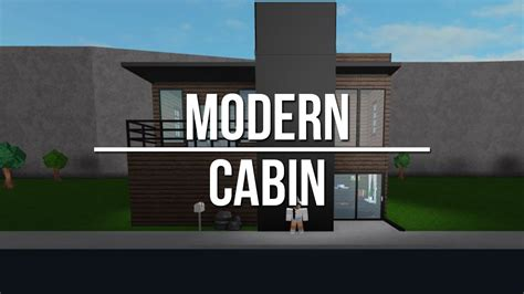 Roblox  Welcome To Bloxburg Modern Cabin Youtube