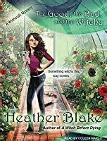 good  bad   witchy  heather blake