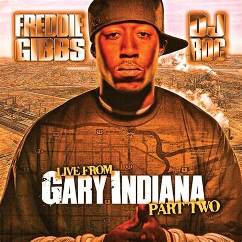 Freddie Gibbs  Live From Gary, Indiana Part 2 Hosted By