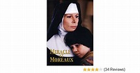 MIRACLE AT MOREAUX FULL MOVIE