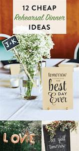 12 cheap rehearsal dinner ideas for the modern bride on With inexpensive wedding rehearsal dinner ideas