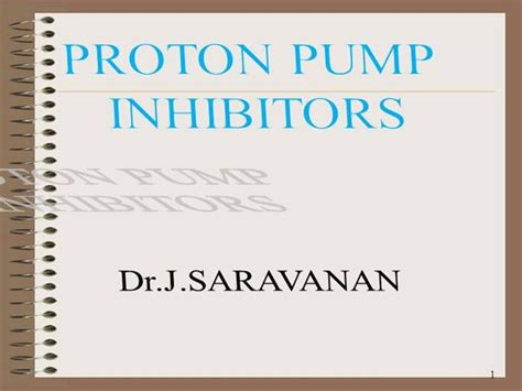 Proton Pump Inhibitor1 Authorstream