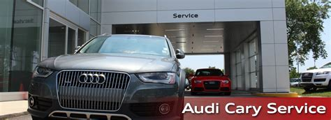 auto repair in cary nc schedule service at audi cary near raleigh durham chapel hill
