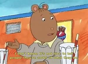 Arthur Cartoon ... Arthur Pbs Quotes