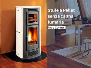 Stufa Pellet Senza Canna Fumaria ~ Idee per il design della casa
