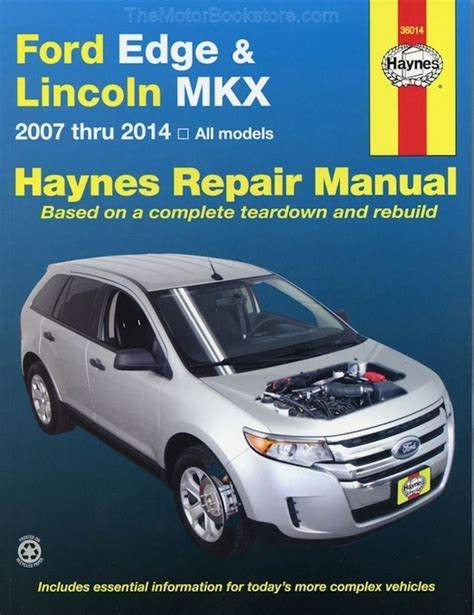 how to fix cars 2007 ford edge lane departure warning ford edge lincoln mkx repair manual 2007 2014 haynes 36014