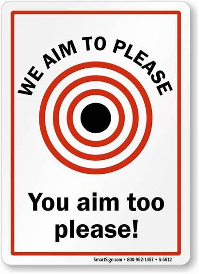 Funny Bathroom Sign Please Aim Signs Too