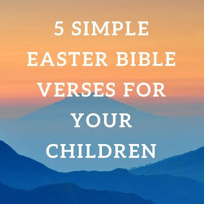 5 simple easter bible verses to teach your children 697 | 5EasterVerses