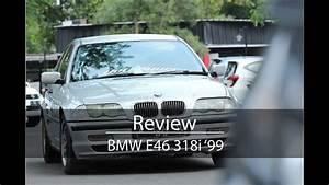 Review Bmw E46 318i 1999