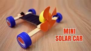 How to Make a Mini Solar Car - Homemade. - YouTube
