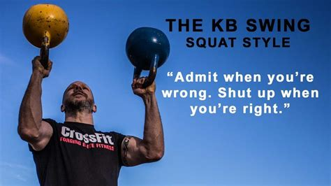 kettlebell swing kettlebells squat explained wrong caveman controversial education quote admit