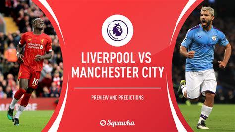 Liverpool vs man city