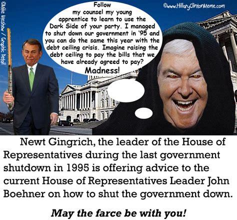 Newt Gingrich Meme - john boehner government shutdown meme hillary clinton meme