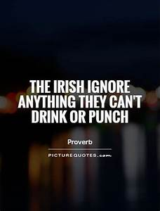 Dirty irish dri... Ireland Drinking Quotes