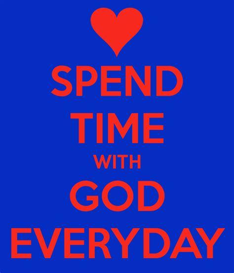 spend time  god everyday poster mastermindmogul