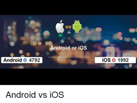 Ios Meme - 25 best memes about android vs ios android vs ios memes