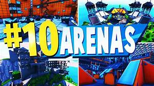 Top 10 Best Arena Creative Maps In Fortnite