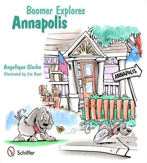 barnes and noble annapolis boomer explores annapolis by angelique clarke hardcover