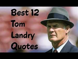 Best 12 Tom Lan... Tom Landry Inspirational Quotes