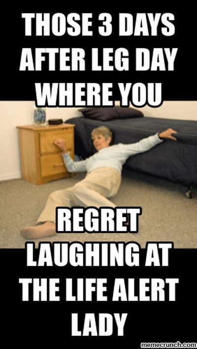 Leg Day Memes - day after leg day meme memes