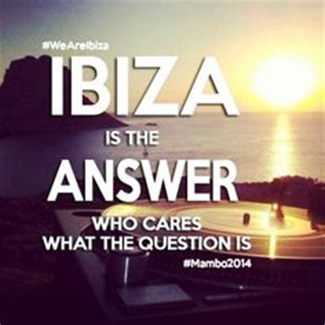 Ibiza Meme - ibiza quotes like success