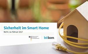 Smart Home Sicherheit : safer internet day bitkom und bmjv zum thema smart home sicherheit news ~ Yasmunasinghe.com Haus und Dekorationen