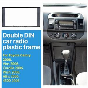 173 98mm Double Din 2006 Toyota Camry Vios Corolla Wish Altis 4500 Car Radio Fascia Frame Panel