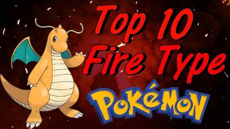 dragons top  fire type pokemon youtube