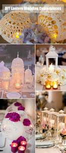 lantern centerpieces for weddings 40 diy wedding centerpieces ideas for your reception tulle chantilly wedding
