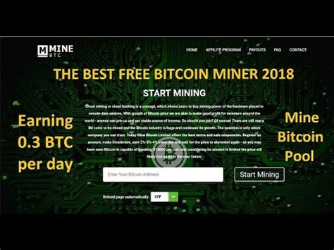 best bitcoin mining pool the best free bitcoin miner 2018 earning 0 3 btc per day