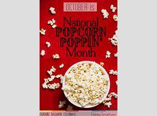 National Popcorn Poppin' Month HolidaySmart