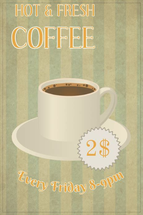 Design your everyday with vintage coffee posters you'll love. Vintage Coffee Poster Template | PosterMyWall