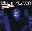Blue In Heaven - Explicit Material | Releases | Discogs
