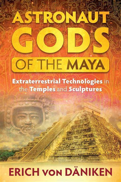 Read Astronaut Gods Of The Maya Online By Erich Von