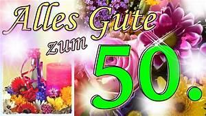 Geburtstagsbilder Zum 50 : lied zum 50 geburtstag lustig witzige geburtstagsgr e geburtstagsst ndchen zum runden ~ Eleganceandgraceweddings.com Haus und Dekorationen