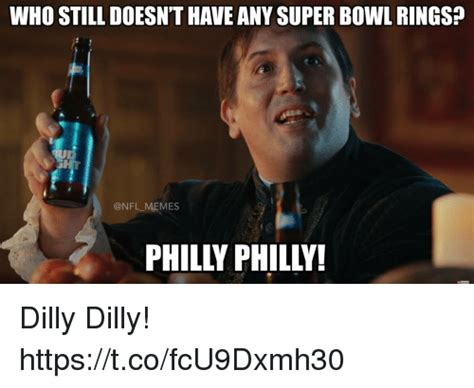 Dilly Dilly Memes - 25 best memes about super bowl rings super bowl rings memes