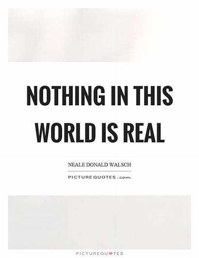 Quotes Walsch Neale Donald Nothing Quote Student