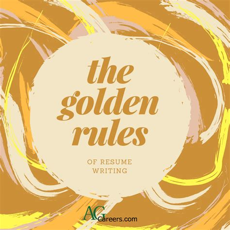 Golden Of Resume Writing by Resume Writing Golden What We Can All Agree On Agcareers Career Cultivation