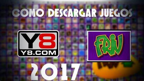 Estos títulos incluyen juegos de navegador tanto para ordenador como para. Como descargar Juegos de Y8 - Friv 2017 - YouTube