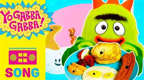 Party In My Tummy (breakfast)  Yo Gabba Gabba! Youtube