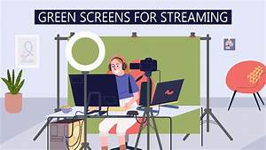 Dress Your Streaming Background For Success With A Green