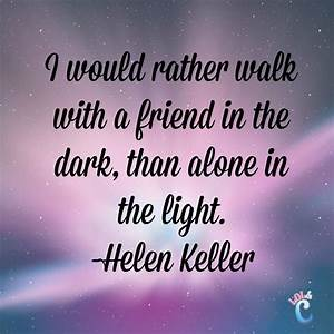 Inspiring Quotes About Friendship | Helen keller quotes ...