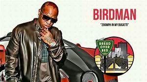 Video: Birdman Goes 200 MPH In His Bugatti - Rap Dose