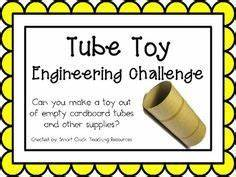 Tube Toy: Engin... Engineering Challenge Quotes